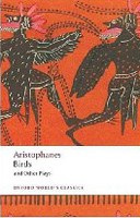 Birds and Other Plays (Oxford World's Classics) (Aristophanes)