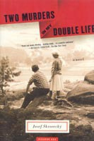 Two Murders in my Double Life (Skvorecky, J.)