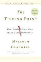 The Tipping Point: How Little Things Can Make a Big Difference (Gladwell, M.)