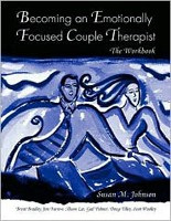 Becoming an Emotionally Focused Couple Therapist (Johnson, S. M. - Bradley, B.)