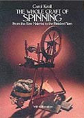 The Whole Craft of Spinning (Kroll, C.)