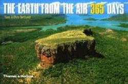 Earth from the Air, 365 Days (Le Bras. H. - Balmes, Ch.)