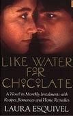 Like Water for Chocolate (Esquivel, L.)