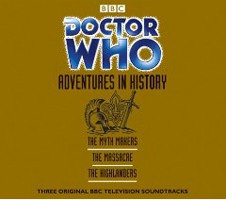 Doctor Who, Adventures in History: The Myth Makers, The Massacre, The Highlanders