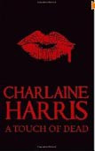 A Touch of Dead: A Sookie Stackhouse Collection (Harris, Ch.)