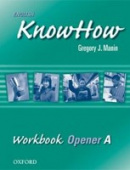 English KnowHow Opener Workbook A (Blackwell, A. - Naber, F.)