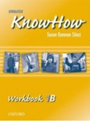 English KnowHow 1 Workbook B (Blackwell, A. - Naber, F.)