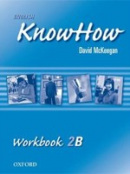 English KnowHow 2 Workbook B (Blackwell, A. - Naber, F.)