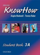 English KnowHow 3 Student's Book A (Blackwell, A. - Naber, F.)