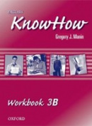 English KnowHow 3 Workbook B (Blackwell, A. - Naber, F.)