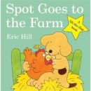 Spot Goes To the Farm (Hill, E.)