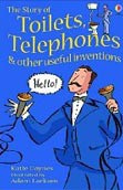 Young Reading 1: The Story of Toilets, Telephones (Daynes, K.)