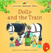 Farmyard Tales (Mini): Dolly and the Train (Amery, H.)