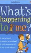What's Happening to Me?: Boy (Frith, A.)