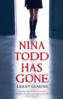 Nina Todd Has Gone (Glaister, L.)