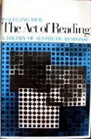 The Act of Reading: A Theory of Aesthetic Response (Iser, W.)