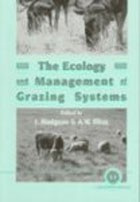 The Ecology and Management of Grazing Systems (Hodgson, J. - Illius, A.)