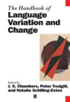 The Handbook of Language Variation and Change (Blackwell Handbooks in Linguistics) (Chambers, J. K. - Trudgill, P. - Schilling-Estes,)