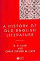 A History of Old English Literature (Fulk, R. D. - Cain, C. M.)