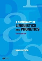 A Dictionary of Linguistics and Phonetics (The Language Library) (Crystal, D.)
