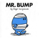 Mr. Bump (Hargreaves, R.)