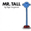 Mr. Tall (Hargreaves, R.)