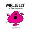 Mr. Jelly (Hargreaves, R.)