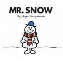 Mr. Snow (Hargreaves, R.)