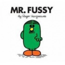 Mr. Fussy (Hargreaves, R.)
