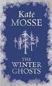 The Winter Ghosts (Mosse, K.)