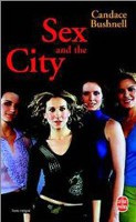 Sex and the City (fr) (Bushnell, C.)