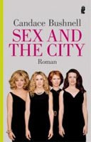 Sex and the City (nemecky) (Bushnell, C.)