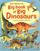 Big book of big dinosaurs (Frith, A.)