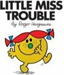 Little Miss Trouble (Hargreaves, R.)