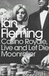 Casino Royale, Live and Let Die and Moon (Fleming, I.)