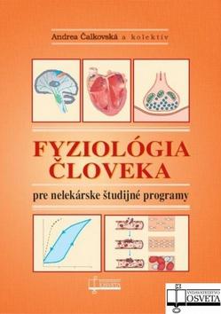 Fyziológia človeka pre nelekárské študijné odbory (Andrea Čalkovská)