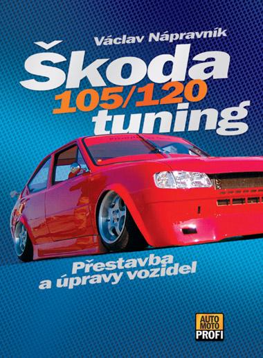 Škoda 105/120 tuning (Václav Nápravník)