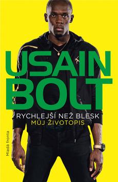 Rychlejší než blesk (Usain Bolt)