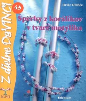 Šperky z korálikov v tvare motýlika (Heike Delhez)
