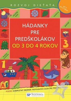 577dcc910 Hádanky pre predškolákov od 3 do 4 rokov (autor neuvedený) > kniha ...