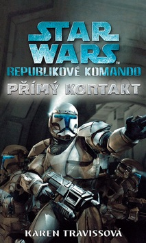 STAR WARS Republikové komando (Karen Travissová)