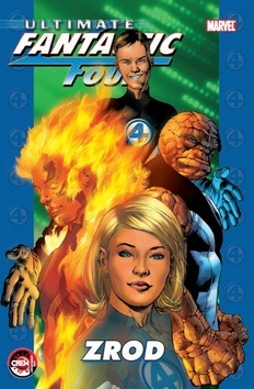 Ultimate Fantastic Four: Zrod (Brian Michael Bendis)