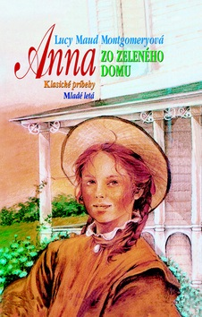 Anna zo zeleného domu (Lucy Maud Montgomeryová)