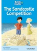 The Sandcastle Competition (Family and Friends Readers 1C) (Arengo, S. - Rowe, S.)