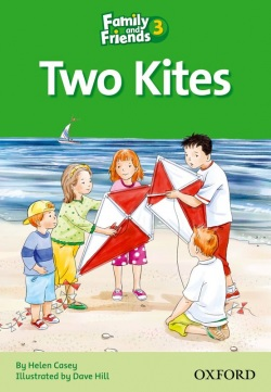 Two Kites (Family and Friends Readers 3D) (Arengo, S. - Rowe, S.)