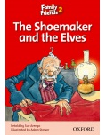The Shoemaker and the Elves (Family and Friends Readers 2B) (Arengo, S. - Rowe, S.)