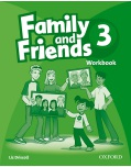 Family and Friends 3 Workbook - pracovný zošit (Thompson, T. - Driscoll, L.)