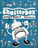 Chatterbox 1 Activity Book (Strange, D. - Holderness, J. A.)