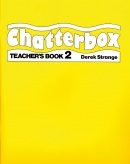 Chatterbox 2 Teacher's Book (Strange, D. - Holderness, J. A.)
