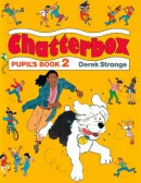 Chatterbox 2 Pupil's Book (Strange, D. - Holderness, J. A.)